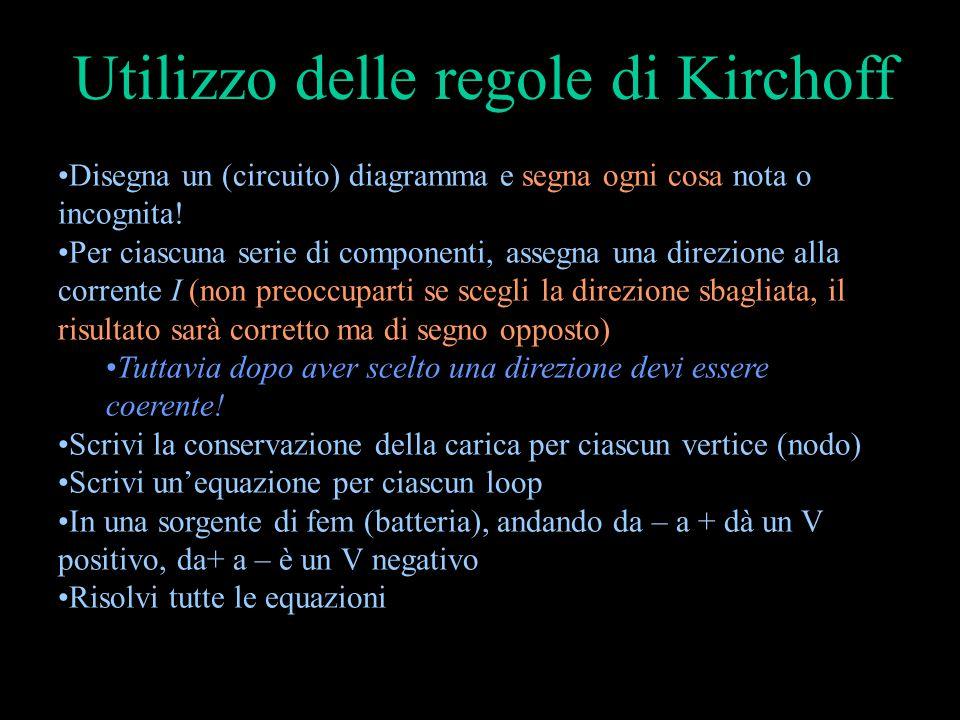 Utilizzo delle regole di Kirchoff
