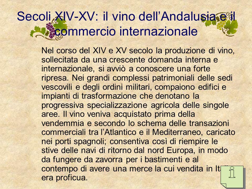 Secoli XIV-XV: il vino dell'Andalusia e il commercio internazionale