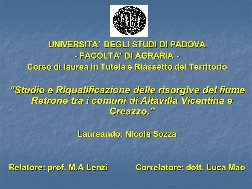 UNIVERSITA' DEGLI STUDI DI PADOVA