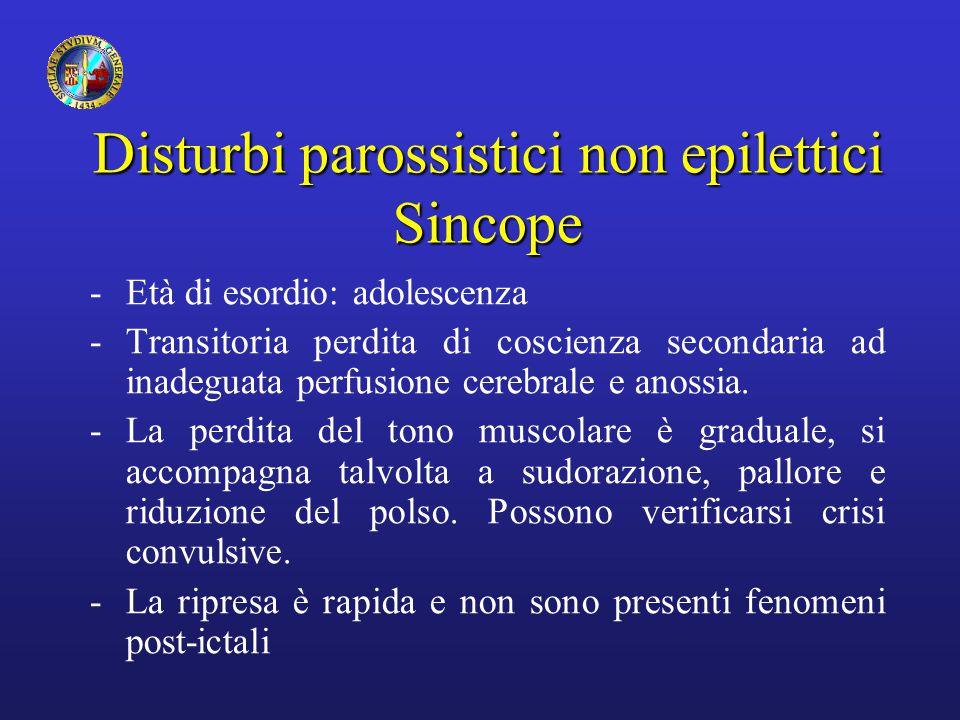 Disturbi parossistici non epilettici Sincope