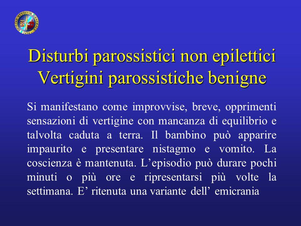 Disturbi parossistici non epilettici Vertigini parossistiche benigne