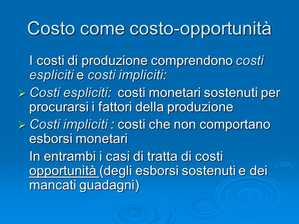 Costo come costo-opportunità