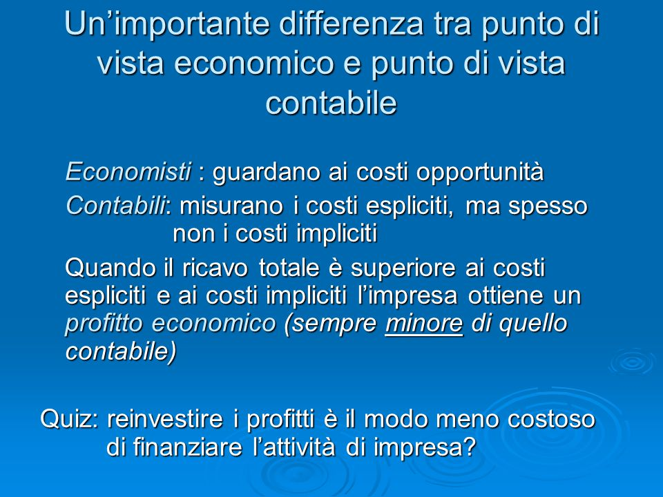 Un'importante differenza tra punto di vista economico e punto di vista contabile