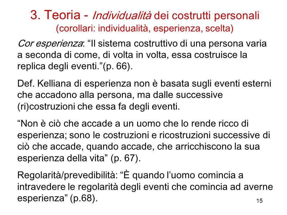 3. Teoria - Individualità dei costrutti personali (corollari: individualità, esperienza, scelta)