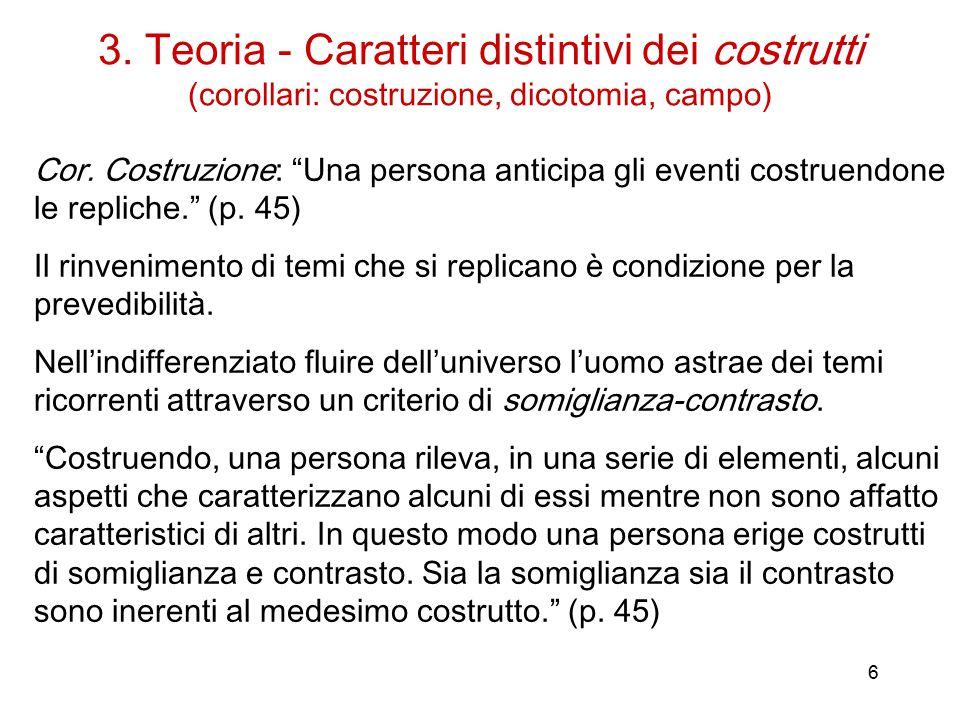3. Teoria - Caratteri distintivi dei costrutti (corollari: costruzione, dicotomia, campo)