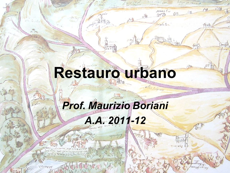 Prof. Maurizio Boriani A.A. 2011-12