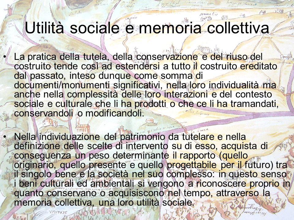 Utilità sociale e memoria collettiva