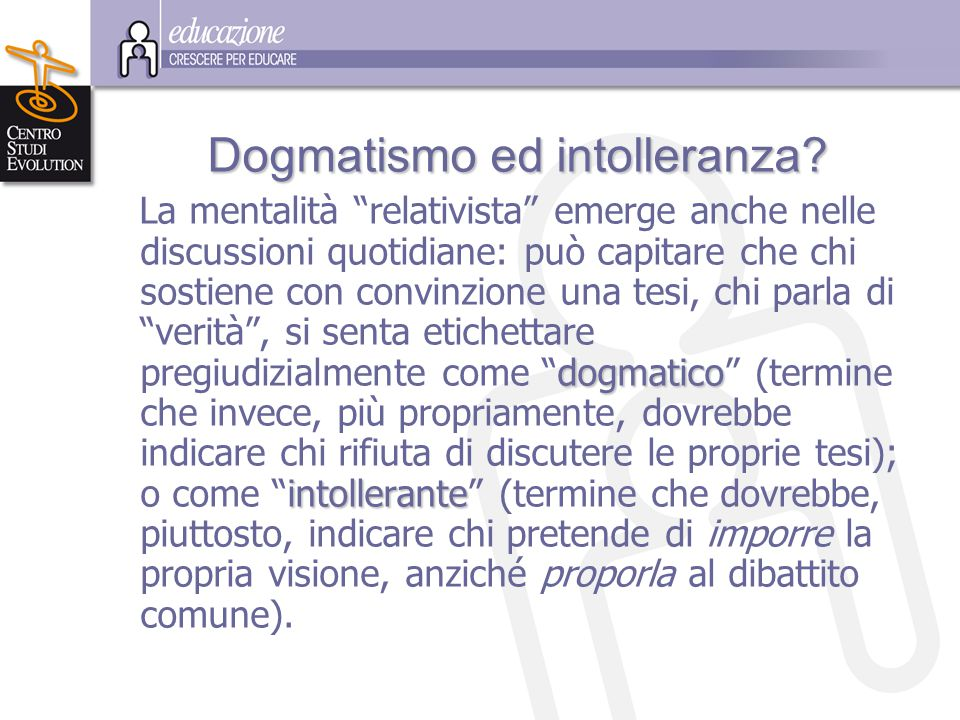 Dogmatismo ed intolleranza