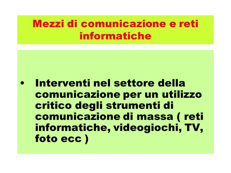 Mezzi di comunicazione e reti informatiche