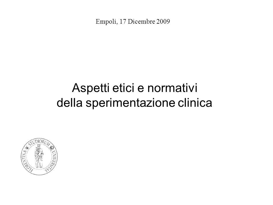 Aspetti etici e normativi della sperimentazione clinica