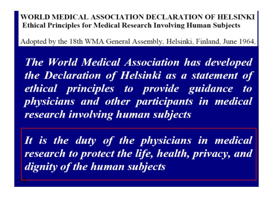 Insieme di principi etici riguardanti la comunità medica per quello che concerna la sperimentazione clinica uomo