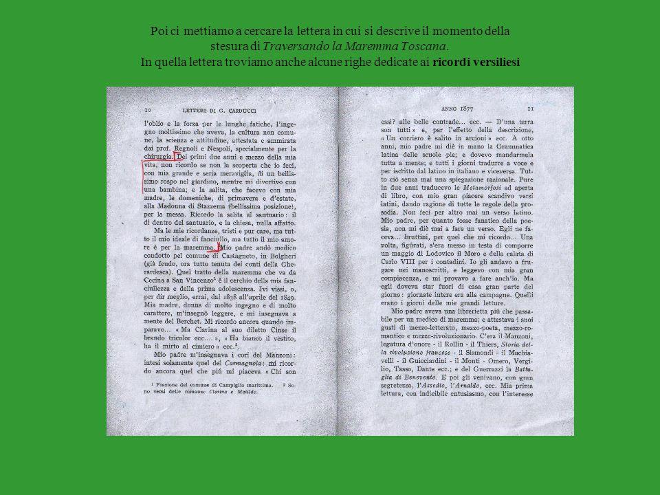 Poi ci mettiamo a cercare la lettera in cui si descrive il momento della stesura di Traversando la Maremma Toscana.