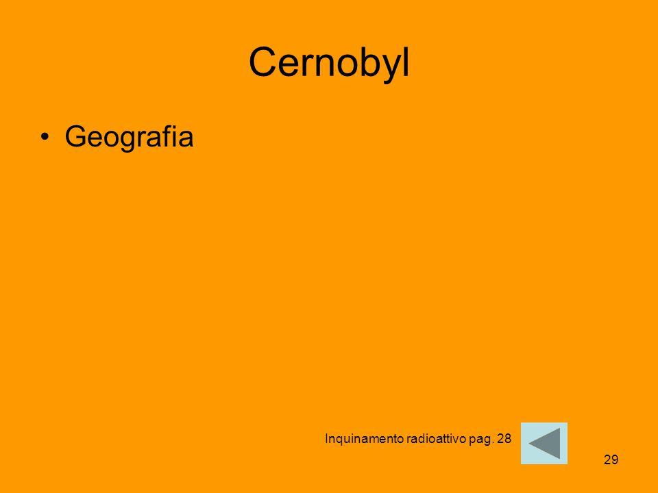 Cernobyl Geografia Inquinamento radioattivo pag. 28