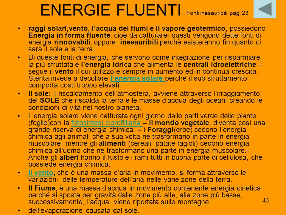 ENERGIE FLUENTI Fonti inesauribili, pag. 23.