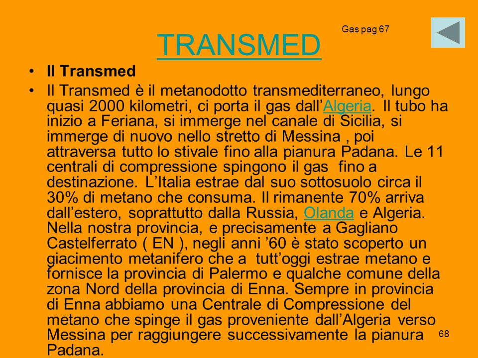 TRANSMED Gas pag 67. Il Transmed.