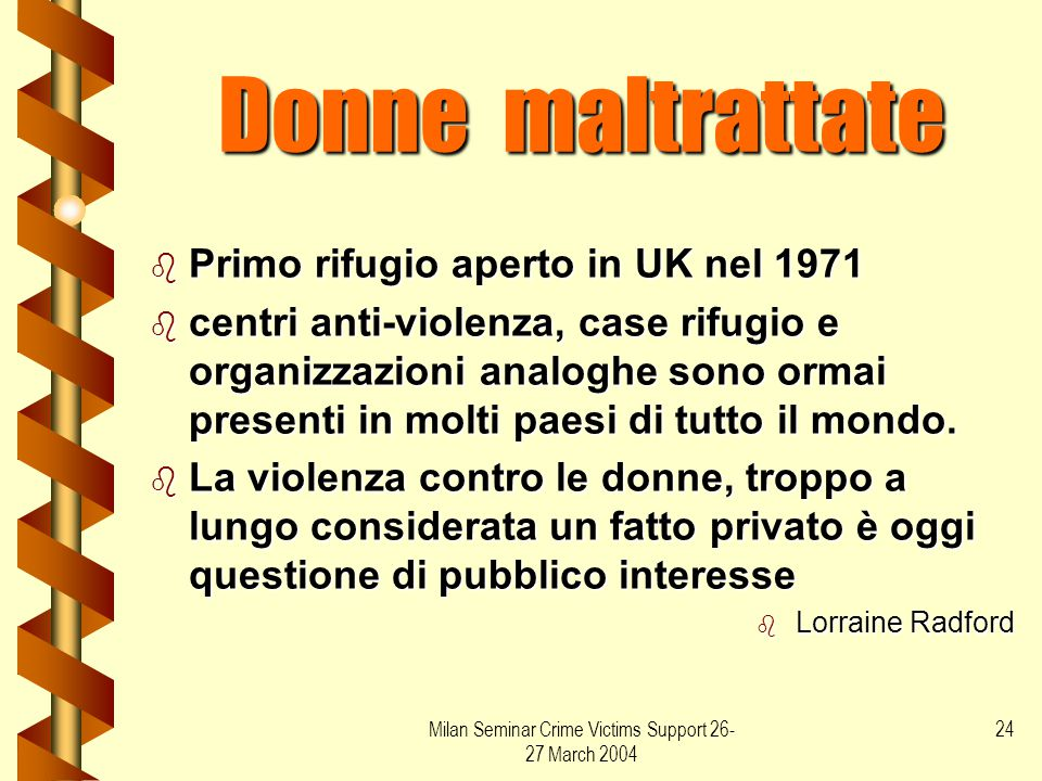 Milan Seminar Crime Victims Support 26-27 March 2004