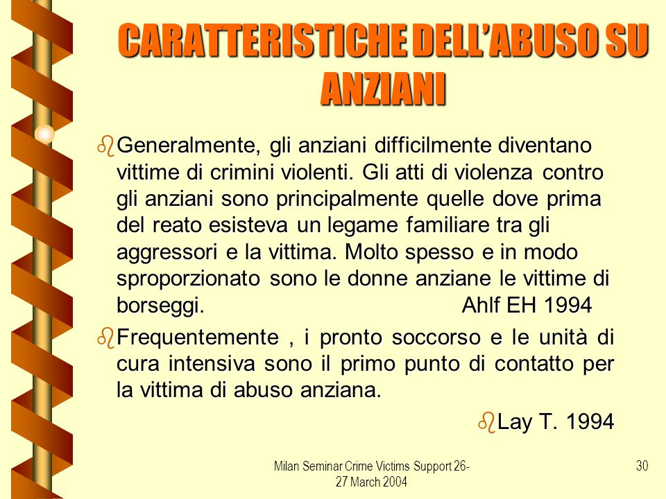 CARATTERISTICHE DELL'ABUSO SU ANZIANI