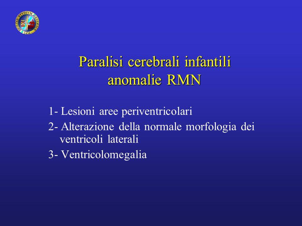Paralisi cerebrali infantili anomalie RMN