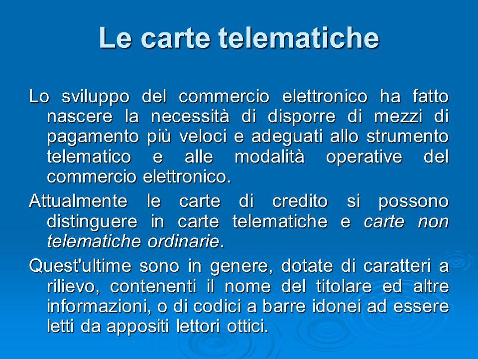 Le carte telematiche
