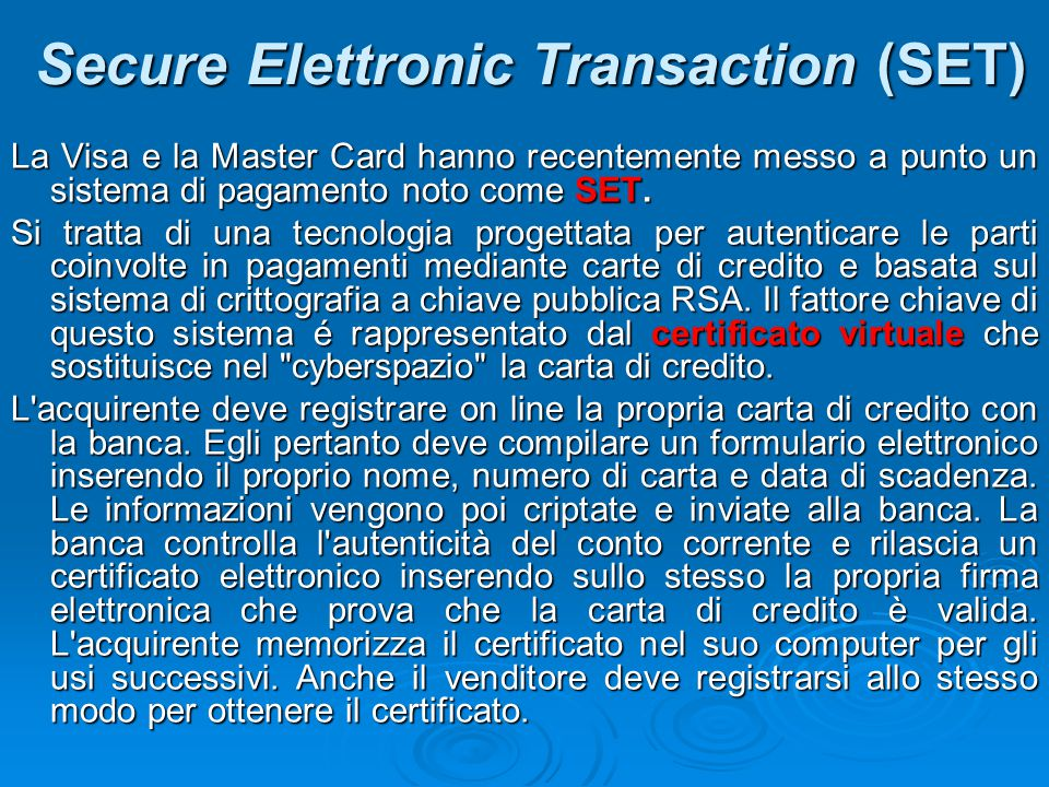 Secure Elettronic Transaction (SET)