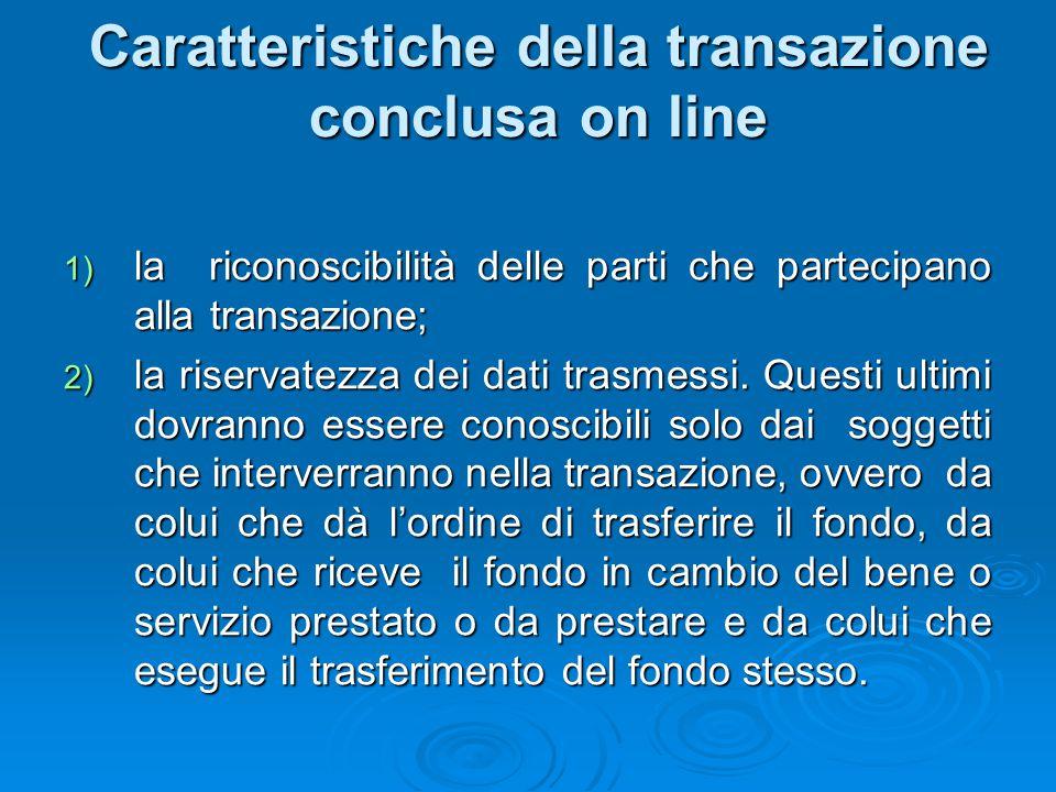 Caratteristiche della transazione conclusa on line