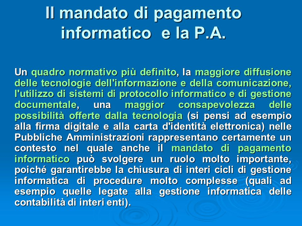 Il mandato di pagamento informatico e la P.A.