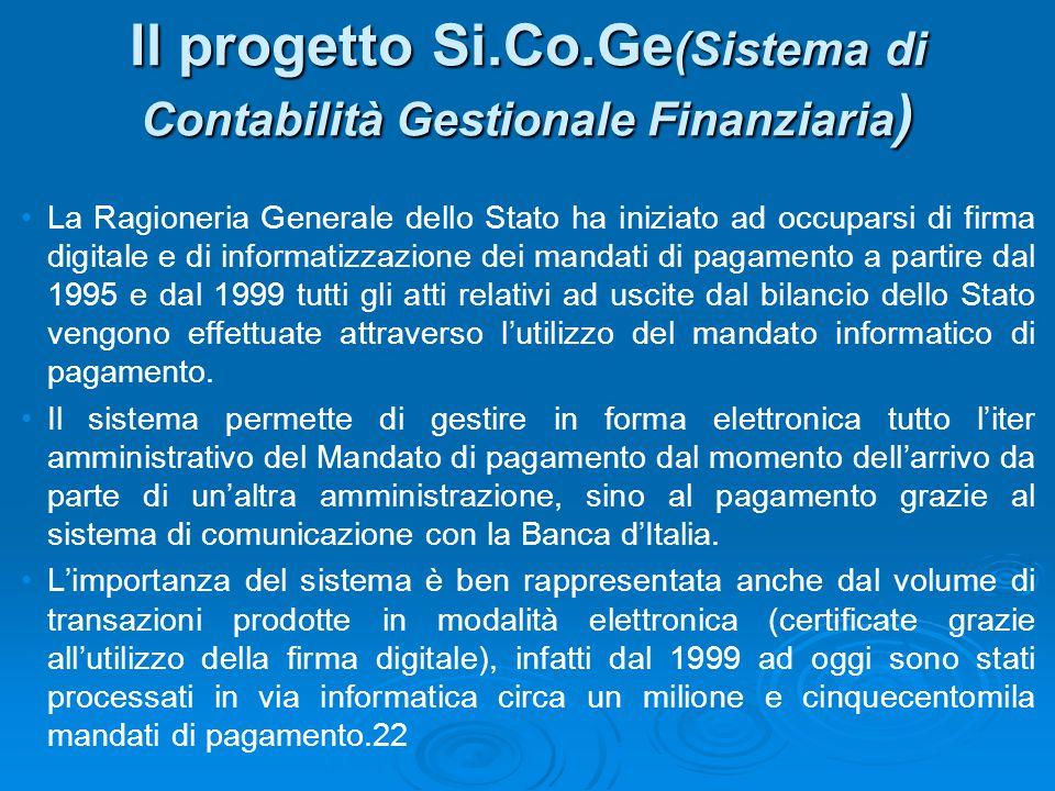 Il progetto Si.Co.Ge(Sistema di Contabilità Gestionale Finanziaria)