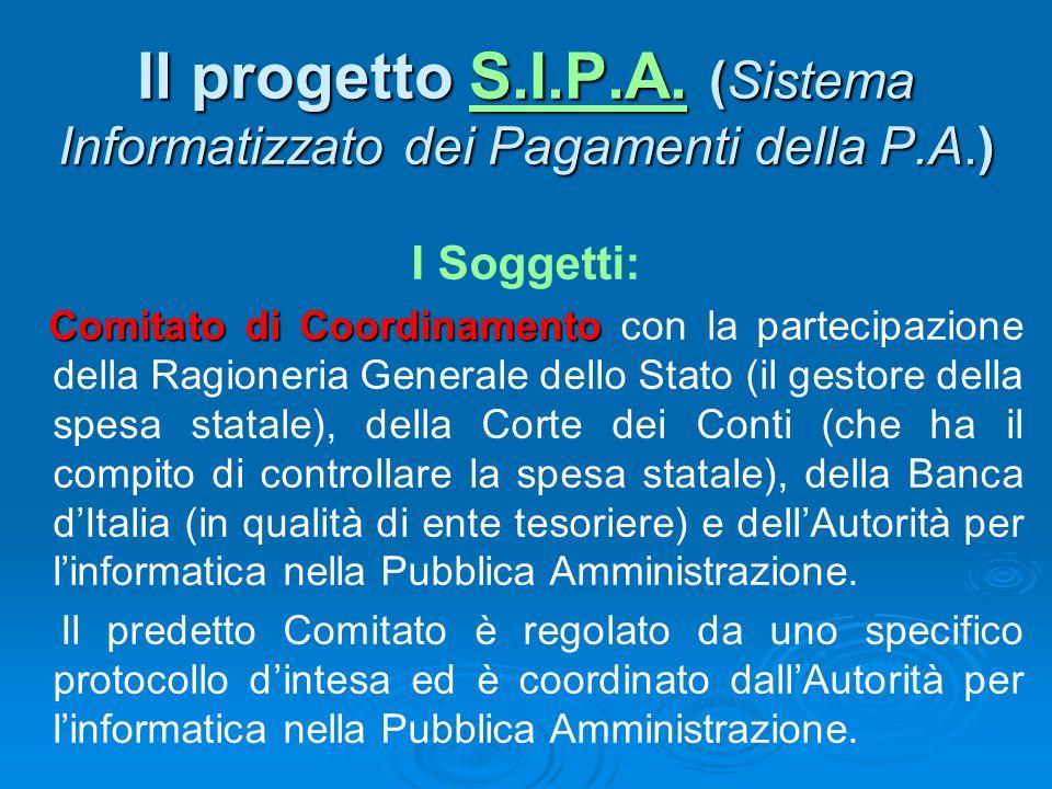 Il progetto S.I.P.A. (Sistema Informatizzato dei Pagamenti della P.A.)