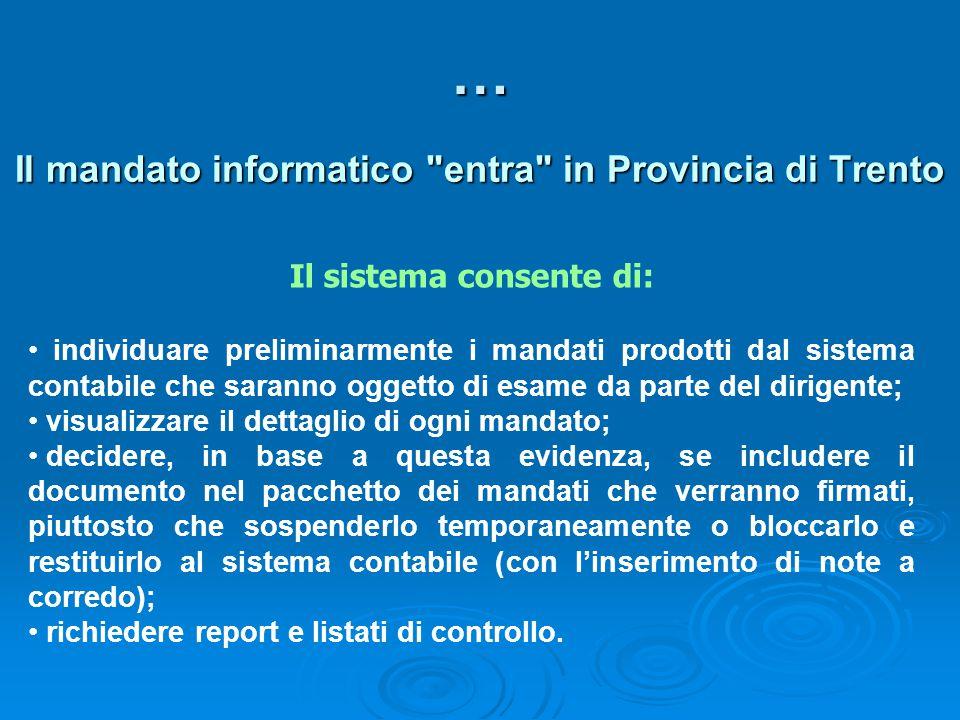 … Il mandato informatico entra in Provincia di Trento