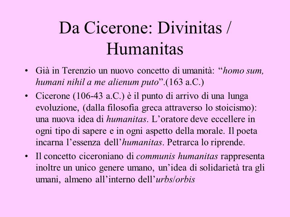 Da Cicerone: Divinitas / Humanitas