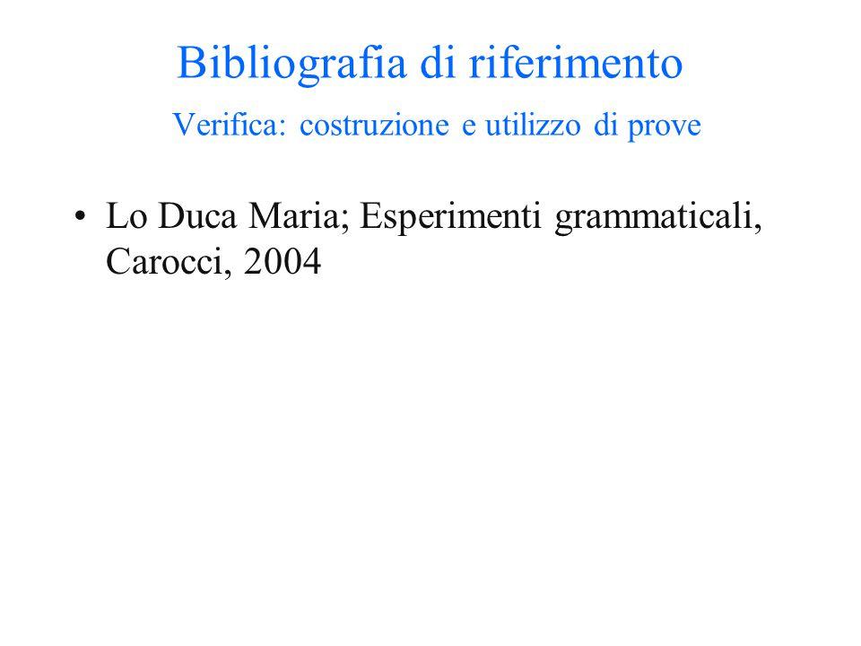Bibliografia di riferimento Verifica: costruzione e utilizzo di prove