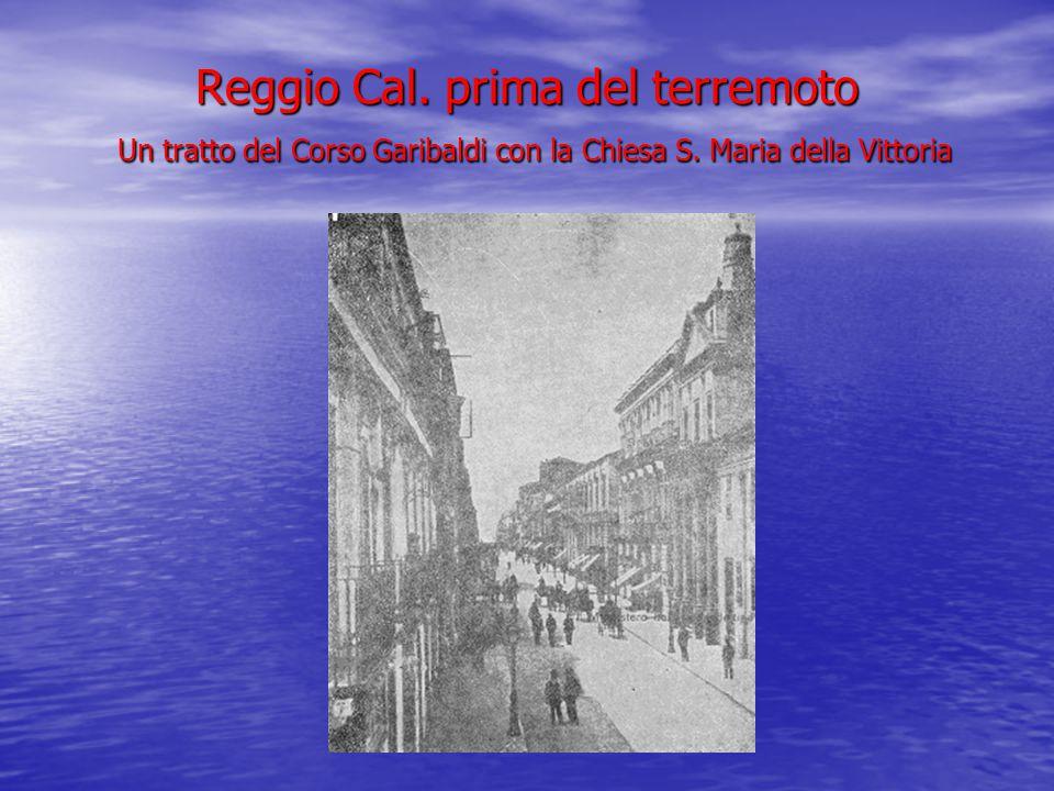 Reggio Cal. prima del terremoto Un tratto del Corso Garibaldi con la Chiesa S. Maria della Vittoria