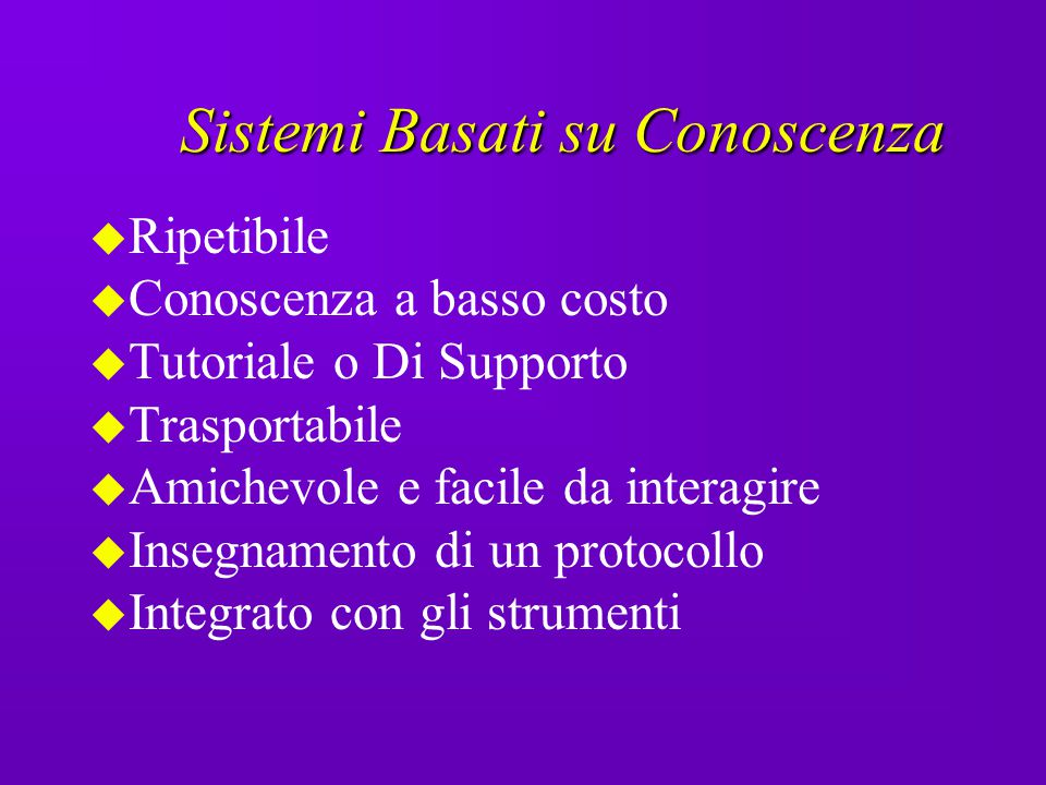 Sistemi Basati su Conoscenza