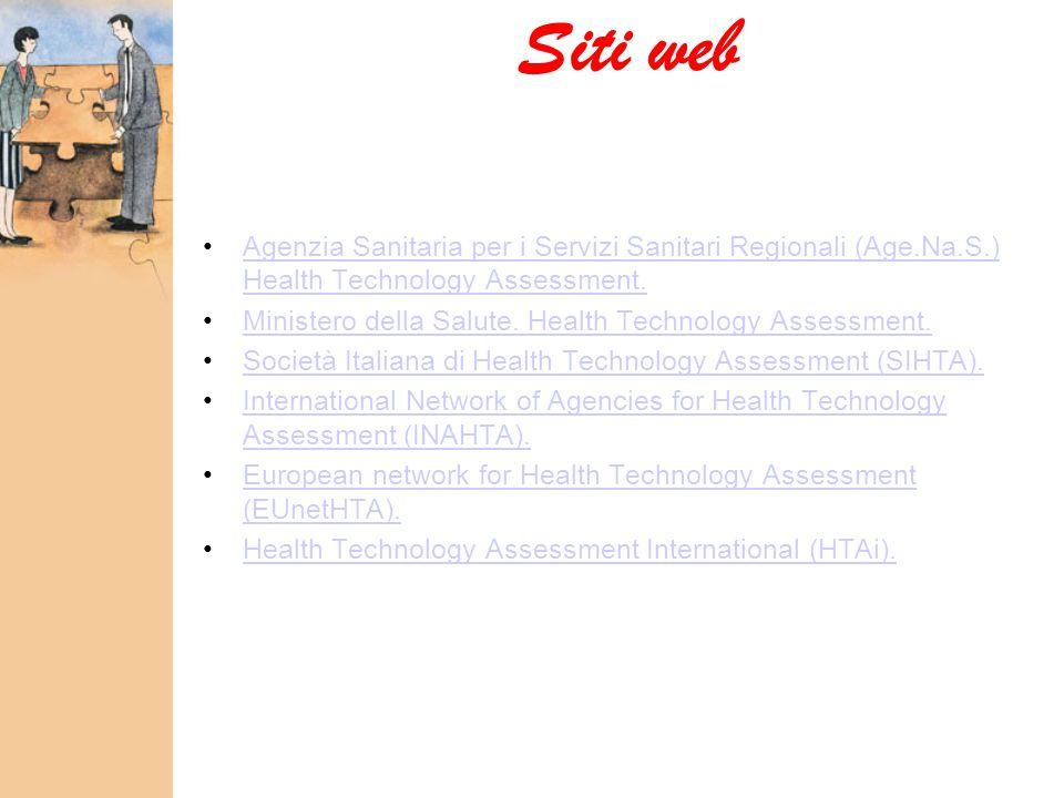 Siti web Agenzia Sanitaria per i Servizi Sanitari Regionali (Age.Na.S.) Health Technology Assessment.