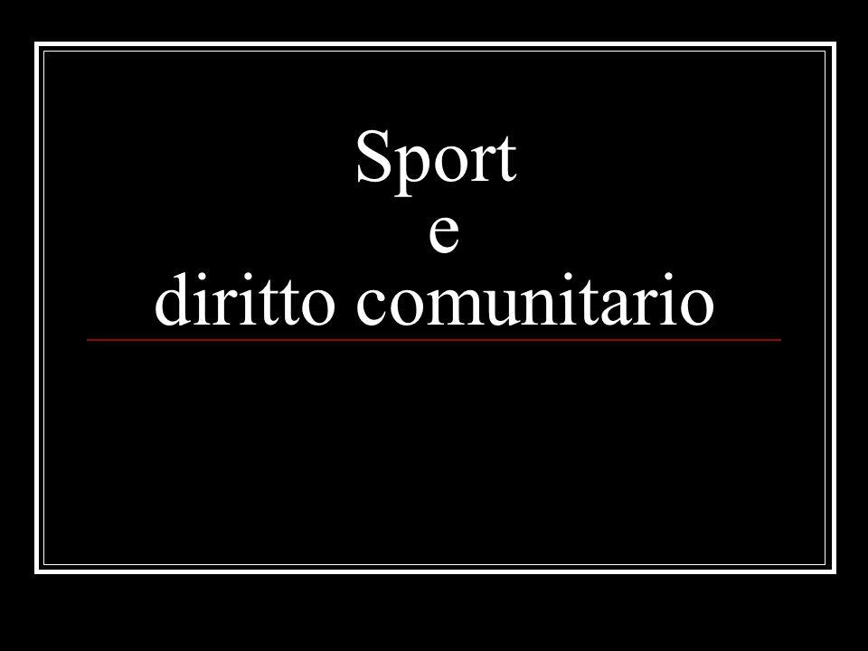 Sport e diritto comunitario
