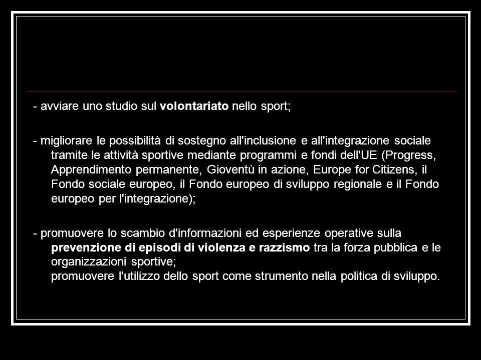 - avviare uno studio sul volontariato nello sport;