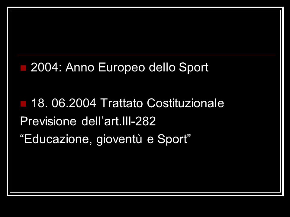 2004: Anno Europeo dello Sport