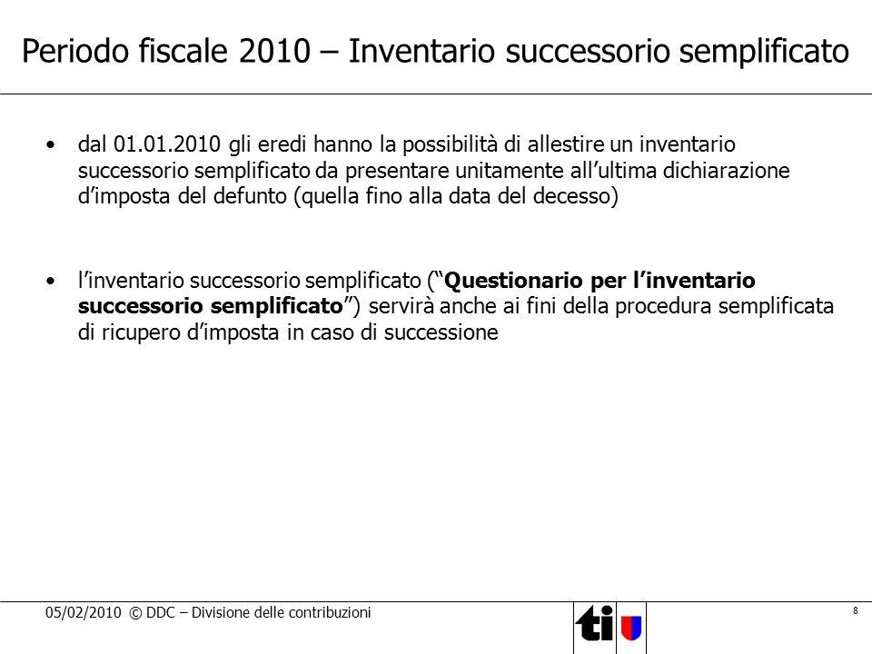 Periodo fiscale 2010 – Inventario successorio semplificato