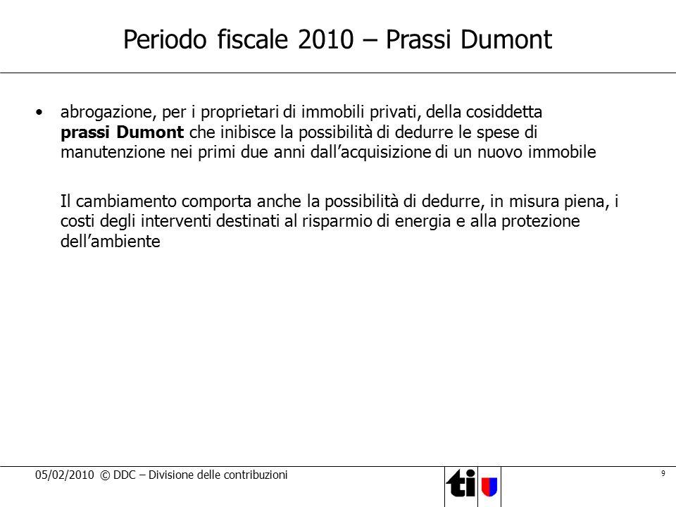 Periodo fiscale 2010 – Prassi Dumont