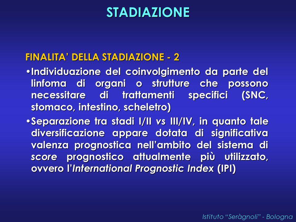 STADIAZIONE FINALITA' DELLA STADIAZIONE - 2