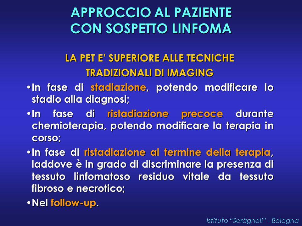 LA PET E' SUPERIORE ALLE TECNICHE TRADIZIONALI DI IMAGING