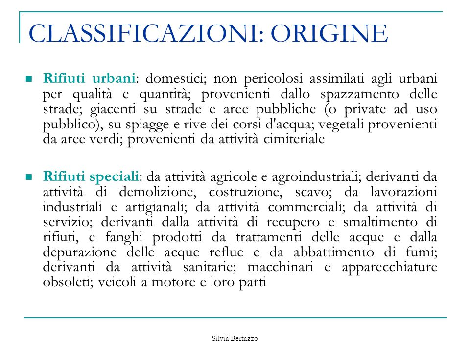 CLASSIFICAZIONI: ORIGINE
