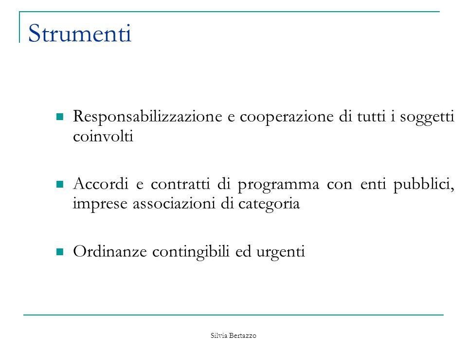 Strumenti Responsabilizzazione e cooperazione di tutti i soggetti coinvolti.