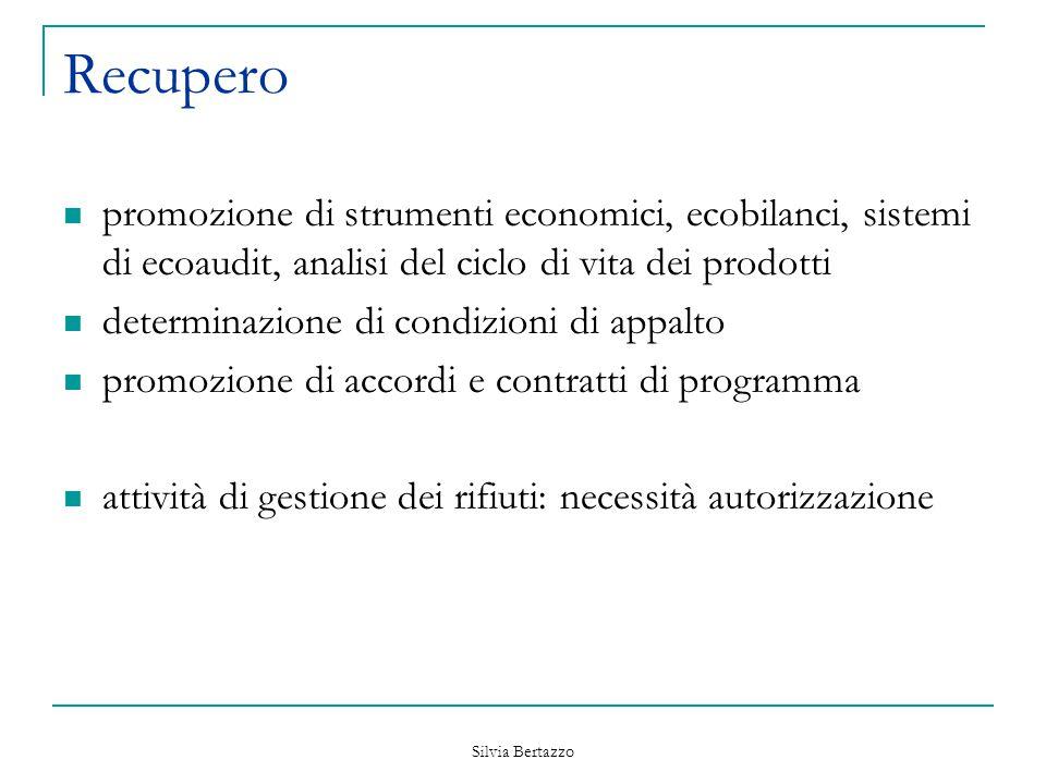 Recupero promozione di strumenti economici, ecobilanci, sistemi di ecoaudit, analisi del ciclo di vita dei prodotti.