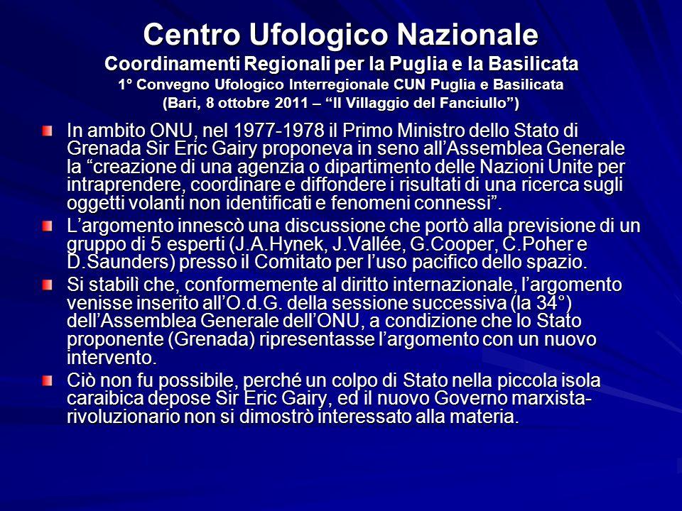 Centro Ufologico Nazionale Coordinamenti Regionali per la Puglia e la Basilicata 1° Convegno Ufologico Interregionale CUN Puglia e Basilicata (Bari, 8 ottobre 2011 – Il Villaggio del Fanciullo )