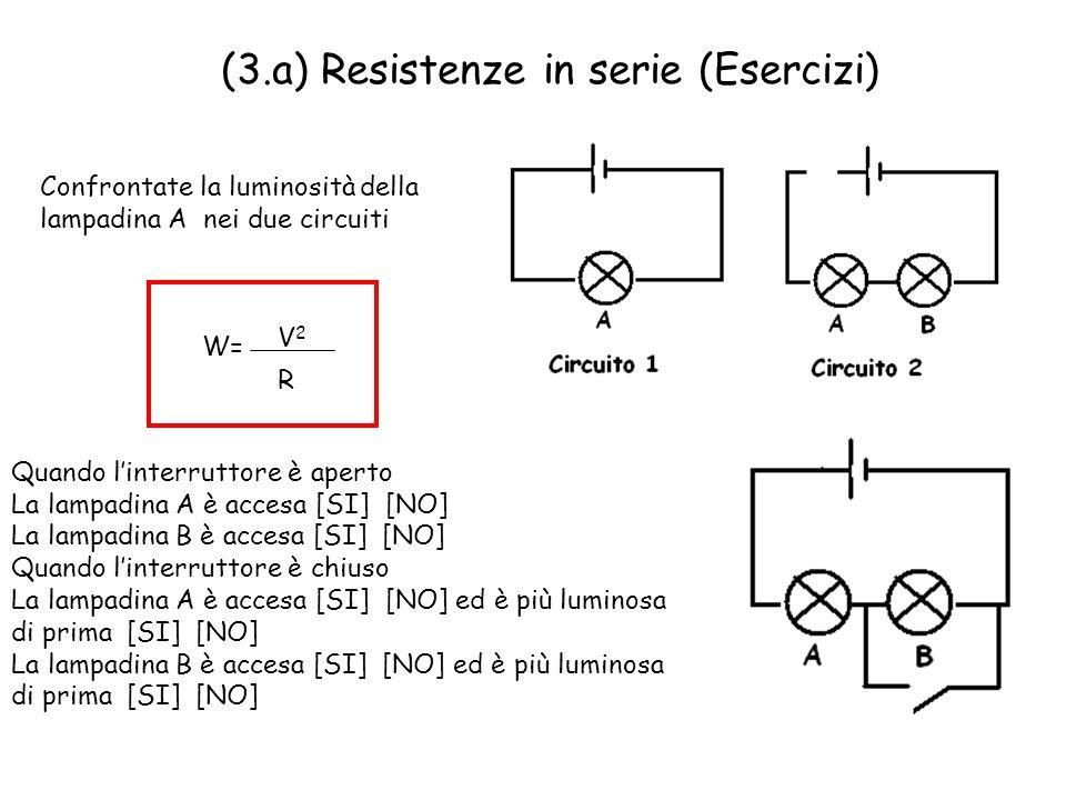 (3.a) Resistenze in serie (Esercizi)