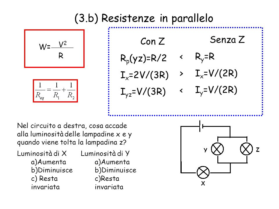 (3.b) Resistenze in parallelo