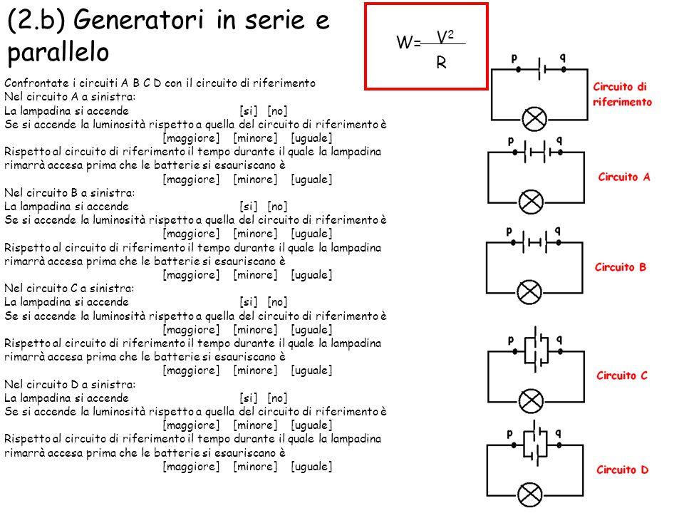 (2.b) Generatori in serie e parallelo