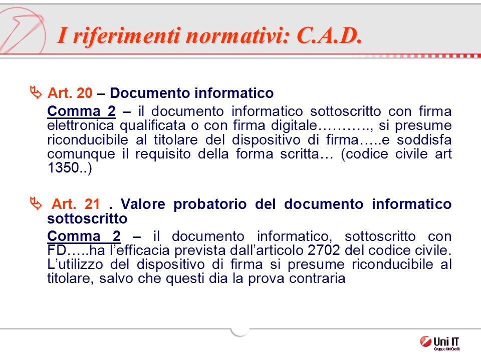 I riferimenti normativi: C.A.D.