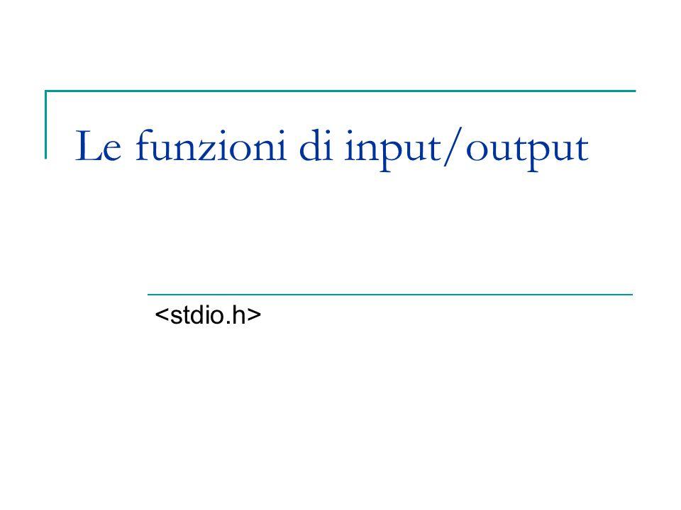 Le funzioni di input/output